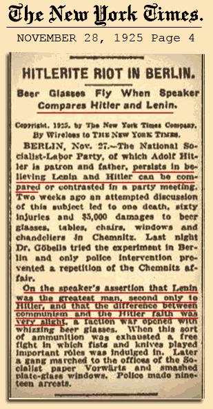 Hitler's adoration of Lenin and Bolshevism.