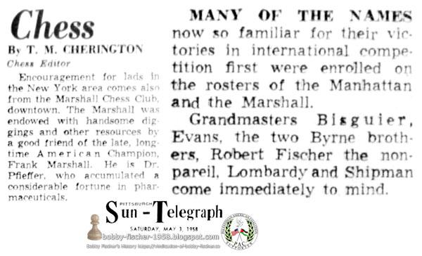 Robert Fischer the Nonpareil at Manhattan and Marshall Clubs