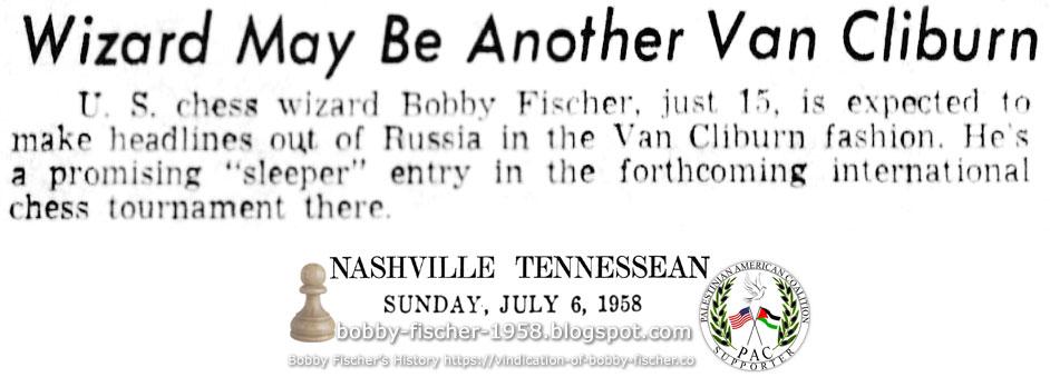 U.S. Chess Wizard Bobby Fischer in Van Cliburn Fashion