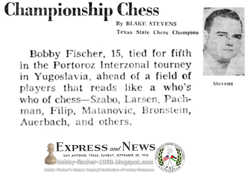 Championship Chess: Bobby Fischer, 15, tied for fifth in Portoroz Interzonal
