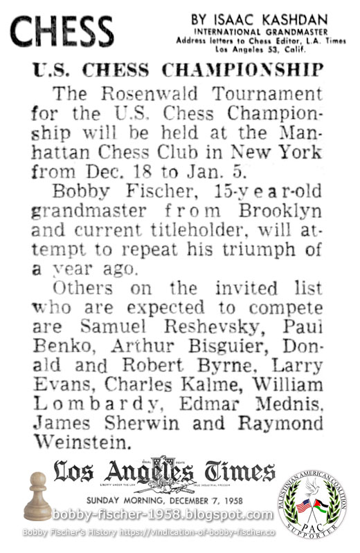 Bobby Fischer, 15-year-old grandmaster from Brooklyn and current titleholder, will attempt to repeat his triumph of a year ago.