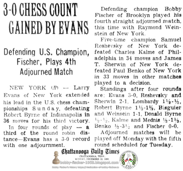 3-0 Chess Count Gained By Evans - Defending U.S. Champion, Fischer, Plays 4th Adjourned Match