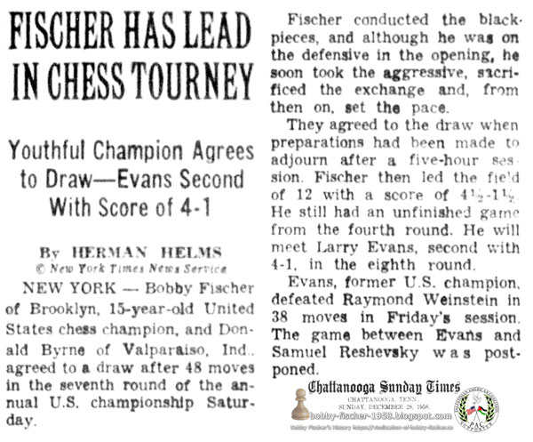 Fischer Has Lead In Chess Tourney - Youthful Champion Agrees to Draw—Evans Second With Score of 4-1 by Hermann Helms