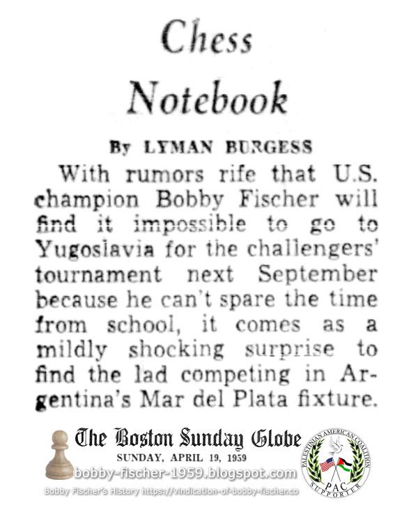 Bobby Fischer in Mar Del Plata Tournament vs. School Truancy Regulations