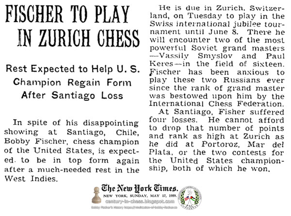 Fischer To Play In Zurich Chess: Rest Expected to Help U.S. Champion Regain Form After Santiago Loss