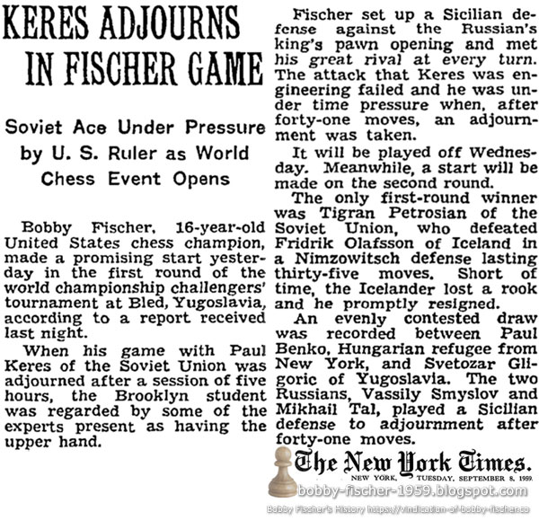 Keres Adjourns In Fischer Game: Soviet Ace Under Pressure by U.S. Ruler as World Chess Event Opens