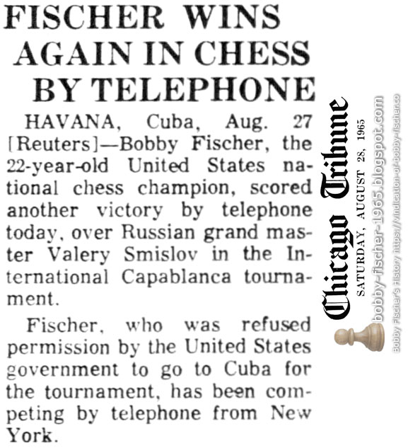 Fischer Wins Again In Chess By Telephone