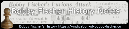 Bobby Fischer History Notes